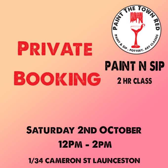 Private Event Saturday 2nd October Paint n sip 12 to 2