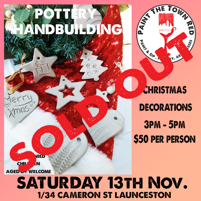 13th November Pottery - Hand Building Christmas Decorations $50