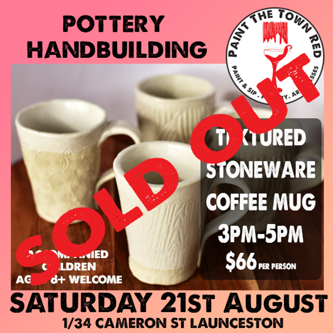 21st August Pottery - Hand Building Coffee Cup $66