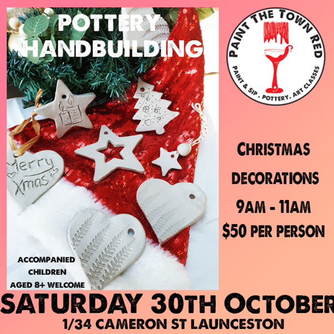 30th October Pottery - Hand Building Christmas Decorations $50