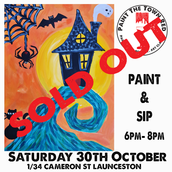 Saturday 30th October Paint and Sip 6pm-8pm $45