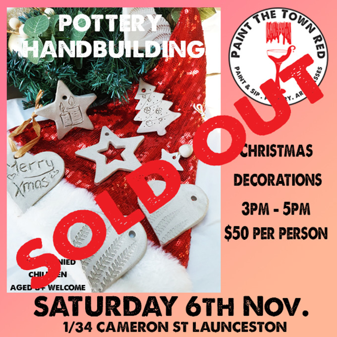 6th November Pottery - Hand Building Christmas Decorations $50