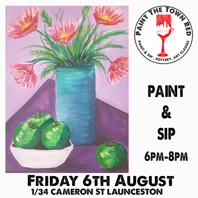 Friday 6th August Paint and Sip 6pm-8pm $45