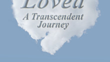 Loved - A Transcendent Journey is now available!