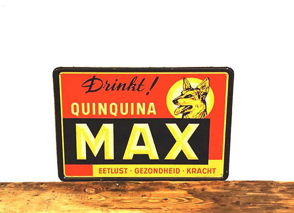 Blikken reclamebordje 1950 'Drink Quinquina Max'
