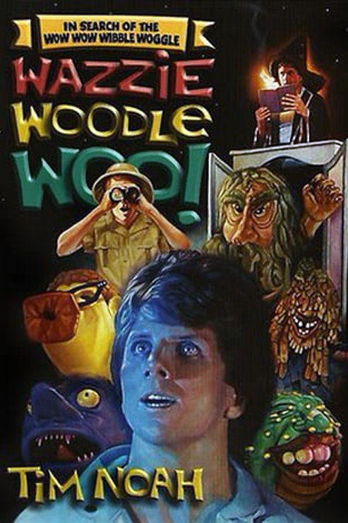 In Search of the Wow Wow Wobble Wibble Woggle Wazzie Woodle Woo- CD & DVD combo
