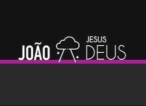 João: Jesus, o Filho de Deus