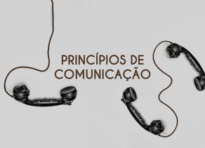 Princípios de comunicação: mais que palavras, um coração transformado