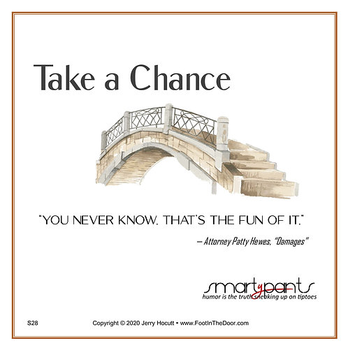 S28 Take a Chance