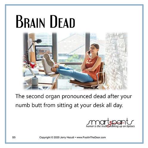 S5 Brain Dead