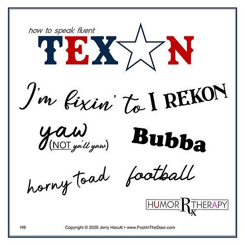 H9 Texan Spoken Here