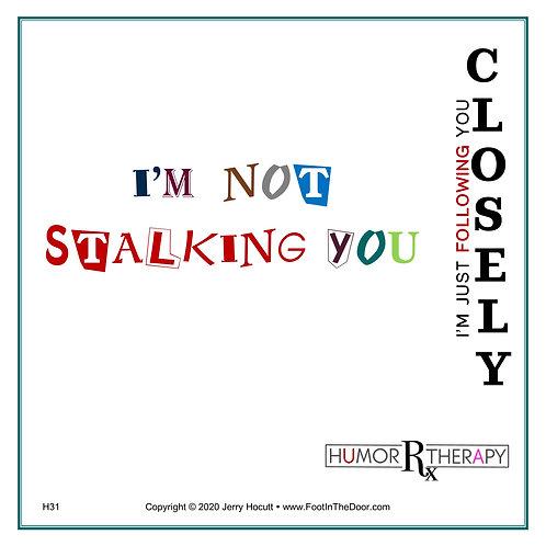 H31 Stalking