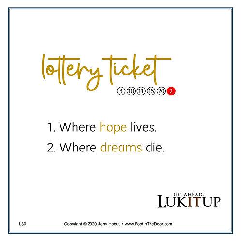 L30 Lottery Ticket