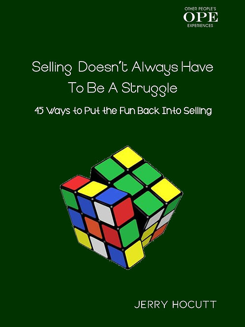 Selling Doesn't Always Have to Be a Struggle