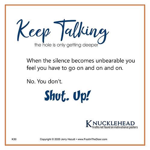 K30 Keep Talking
