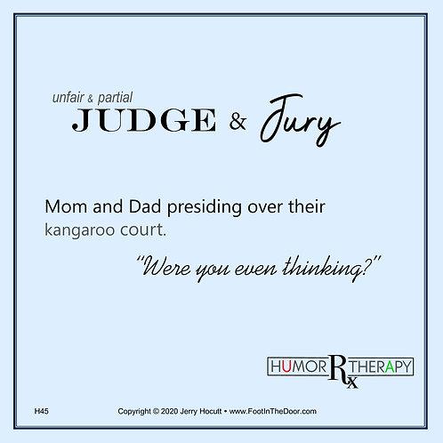 H45 Judge and Jury