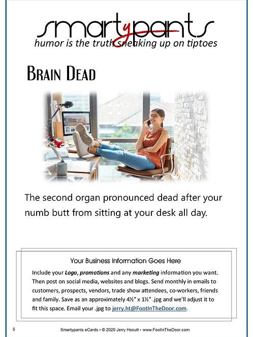 5 Brain Dead