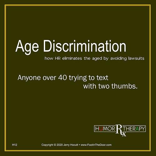 H12 Age Discrimination