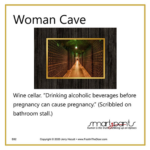 S92 Woman Cave