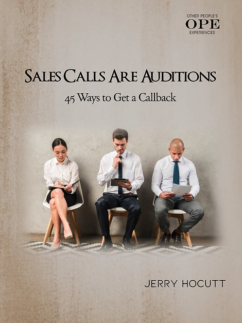 Sales Calls Are Auditions