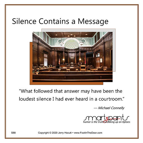 S88 Silence Contains a Message