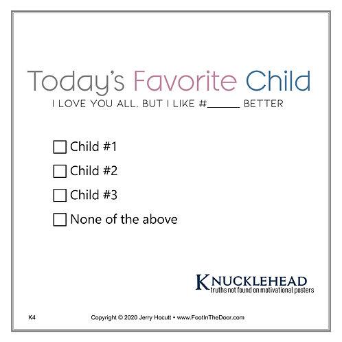 K4 Today's Favorite Child