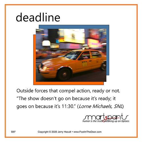 S97 Deadline