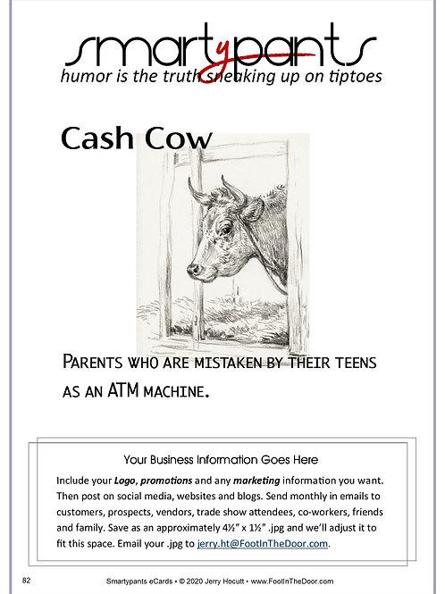 82 Cash Cow