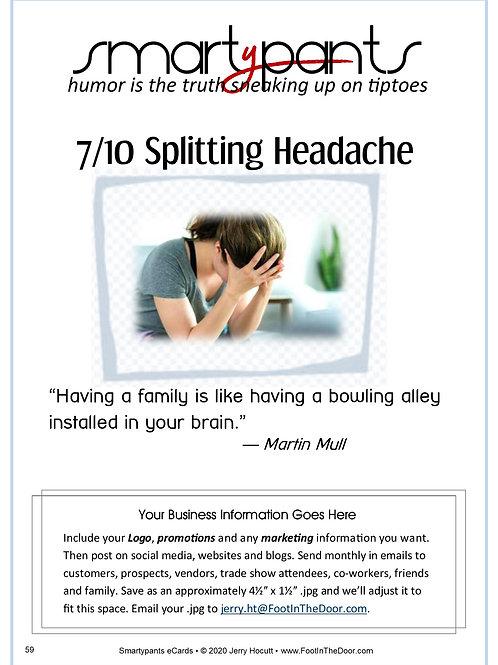 59 Splitting Headache
