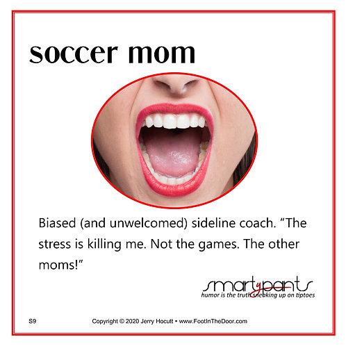 S9 Soccer Mom