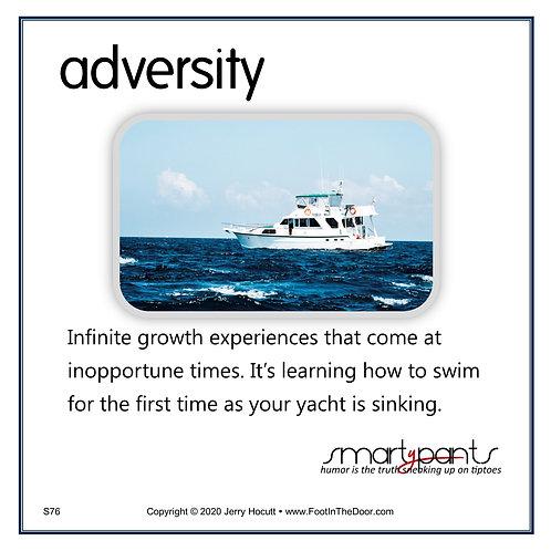 S76 Adversity