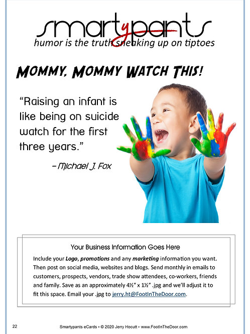 22 Mommy Watch This!