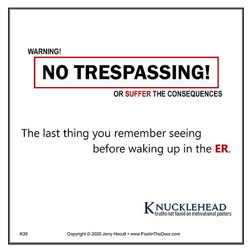 K39 No Trespassing