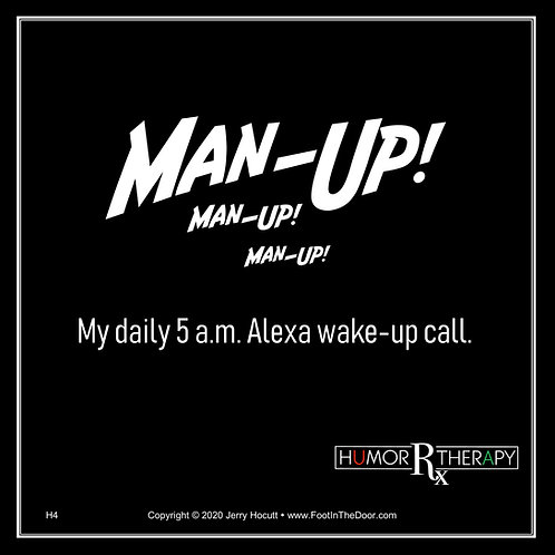 H4 Man-Up!