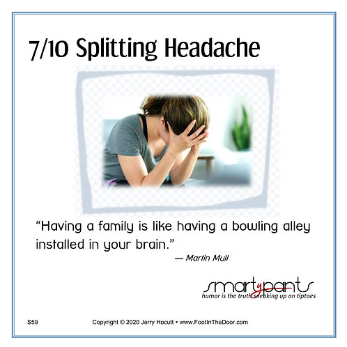 S59 Splitting Headache