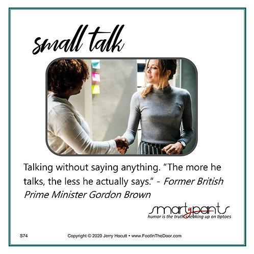 S74 Small Talk