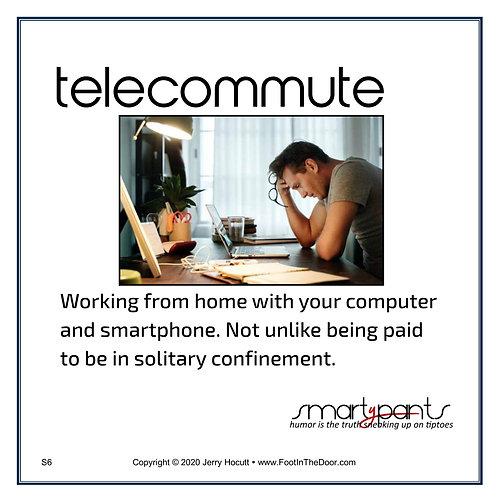 S6 Telecommute