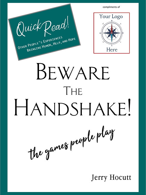 Beware the Handshake! The Games People Play
