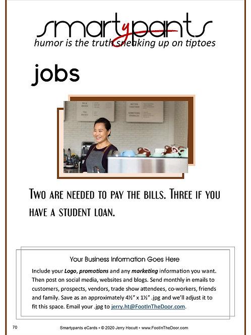 70 Three Jobs