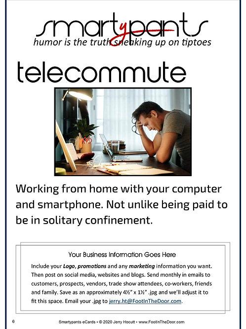 6 Telecommute