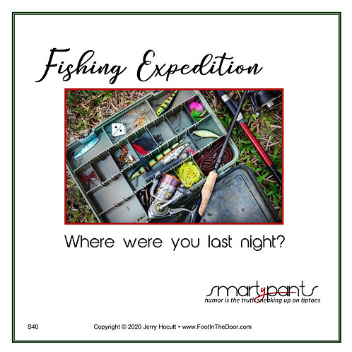 S40 Fishing Expedition