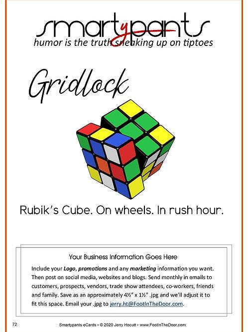 72 Gridlock