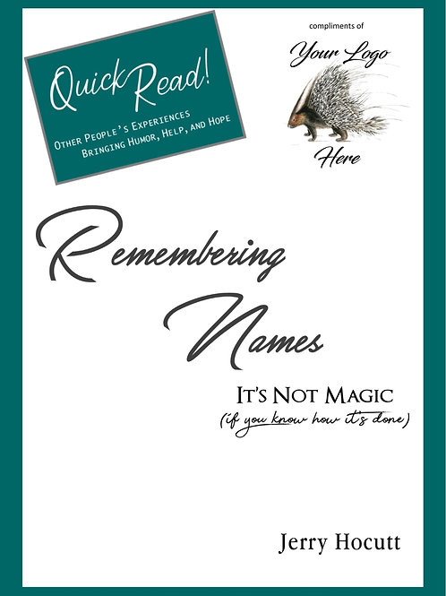 Remembering Names: It's Not Magic (If You Know How It's Done)