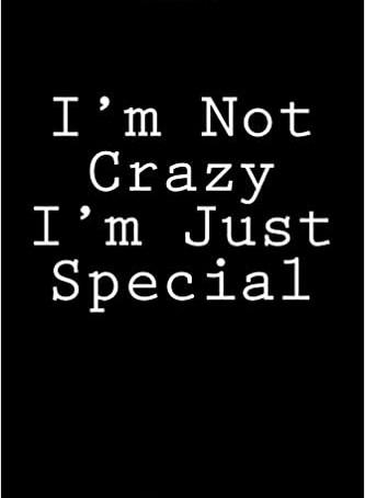 I'm not crazy!!!