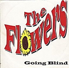 Flowermusic, Peter Jäger Bänd, The Flowers, Going Blind