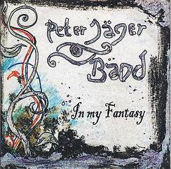 Flowermusic, Peter Jäger Bänd, Peter Jäger Band, In my Fantasy