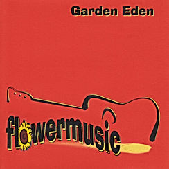 Flowermusic, Pete Jäger, Garden Eden