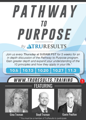 Pathway to Purpose: 5 Week Conference Call Series by TruResults