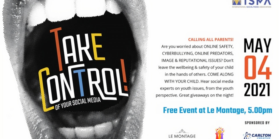 TAKE CONTROL (Of Your Social Media): Seminar for Parents and Children Aged 10-16
