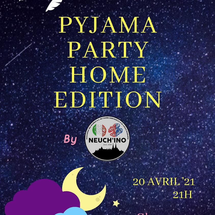 Pyjama party - Home Edition